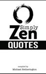 Simply Zen Quotes