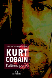 Kurt Cobain, l'ultimo punk