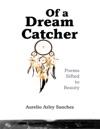 Of A Dream Catcher