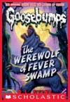 Classic Goosebumps 11 Werewolf Of Fever Swamp
