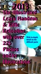 2013 The Illustrated Learn Handgun  Rifle Reloading