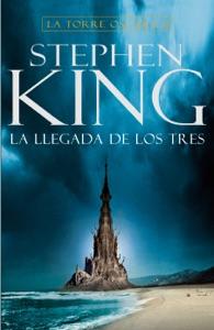 La llegada de los tres (La Torre Oscura 2) Book Cover