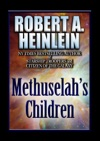 Methuselahs Children
