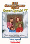 The Baby-Sitters Club Super Special 7 Snowbound