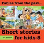 Short Stories for Kids - 5