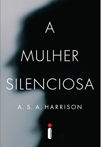 A.S.A. Harrison - A mulher silenciosa