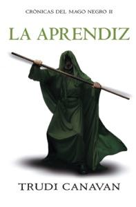 La aprendiz (Crónicas del Mago Negro 2) Book Cover