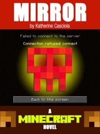 Mirror A Minecraft Novel