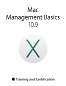 Mac Management Basics 10.9