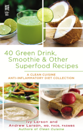 40 Green Drink, Smoothie & Other Superfood Recipes book