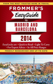 Frommer's EasyGuide to Madrid and Barcelona 2014 book
