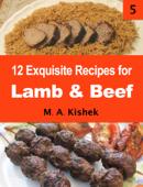 12 Exquisite Recipes for Lamb & Beef