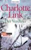 Charlotte Link - Der Verehrer Grafik