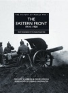 History Of World War I The Eastern Front 1914-1920