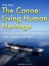The Canoe Living Human Heritage