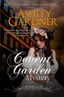 Ashley Gardner - A Covent Garden Mystery artwork