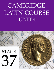 Cambridge Latin Course Unit 4 Stage 37