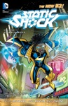 Static Shock Vol 1 Supercharged The New 52