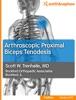 Arthroscopic Proximal Biceps Tenodesis