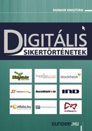 DIGITáLIS SIKERTöRTéNETEK 1.