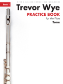 Trevor Wye Practice Book for the Flute: Book 1 – Tone