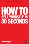 How To Sell Yourself In 30 Seconds