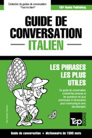 Guide de conversation Français-Italien et dictionnaire concis de 1500 mots