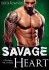 Savage Heart A Savages MC Biker Romance
