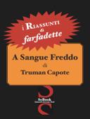i Riassunti - A sangue freddo di Truman Capote