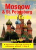 Moscow & St. Petersburg Travel Guide