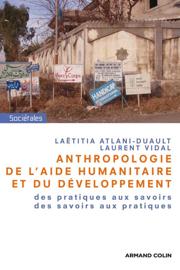 Anthropologie de l'aide humanitaire et du développement
