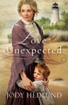 Love Unexpected Beacons Of Hope Book 1