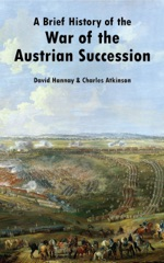 A Brief History of the War of the Austrian Succession