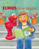 Elmos Erster Babysitter (Sesamstraße Serie)