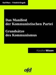 Manifest der Kommunistischen Partei - Grundsätze des Kommunismus