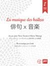 La Musique Des Hakus