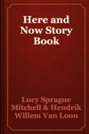 Here And Now Story Book