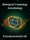 Biological Cosmology Astrobiology Extraterrestrial Life