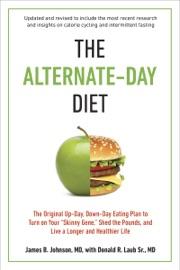 The Alternate Day Diet Revised