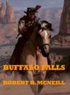 Buffalo Falls A Western Novel