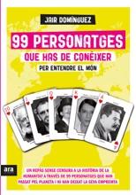 99 Personatges Que Has De Conèixer Per Entendre El Món