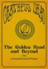 Rhino & Grateful Dead - The Golden Road and Beyond: A Grateful Dead Primer  artwork