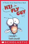 Fly Guy #1: Hi, Fly Guy!
