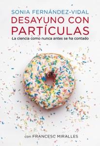 Desayuno con partículas Book Cover