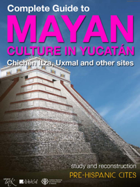 Complete Guide to Mayan Culture in Yucatan