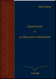 Institution de la Religion Chrétienne
