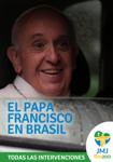 El Papa Francisco en Brasil