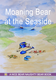 Moaning Bear at the Seaside book