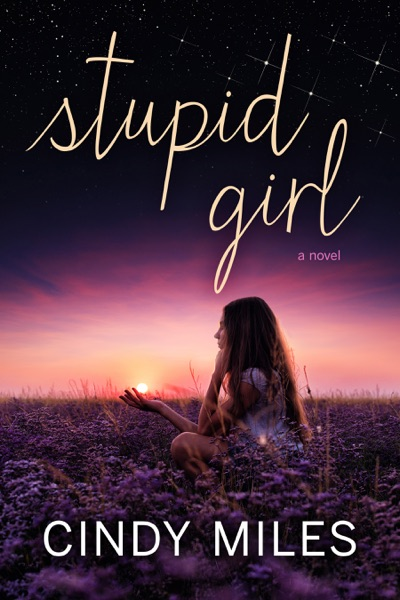 Stupid Girl (New Adult Romance)