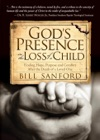 Gods Presence In The Loss Of A Child